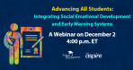 Webinar Series: Keeping Students On-Track During COVID-19:  Who Needs What Help, and When? Hosted by Talent Development Secondary
