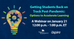 Webinar Series: Keeping Students On-Track During COVID-19:  Who Needs What Help, and When?